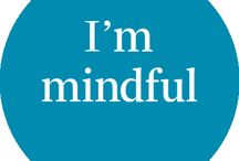 Mindfulness / by Transform Your Performance