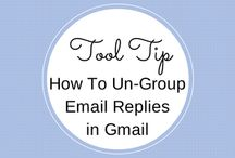 Email Management / Tool Tips, How To's for Managing your Email