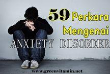ANXIETY DISORDER / PANIC ATTACK/ KEMURUNGAN