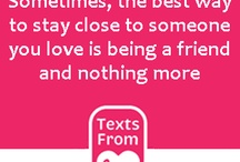 New Quotes / by Texts Love