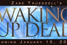 Waking Up Dead / The first book in the River Sanctuaries series comes out January 2014!