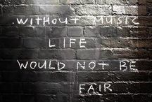 Without Music Life would Not Be Fair / by D&R Theatre