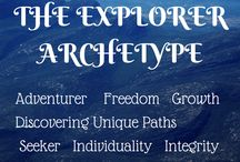 The Seeker/Explorer Archetype / Attributes of the Explorer: Adventurer, Seeker, Discovering Unique Paths, Freedom, Individuality