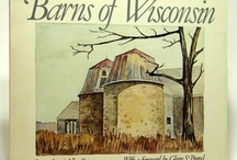 "Wisconsin Barns  / Inspired by the art of Allen Strang, FAIA, in ""Barns of Wisconsin.""  / by AIA Wisconsin"