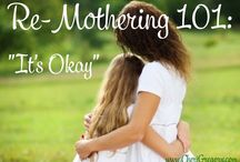 Re-Mothering