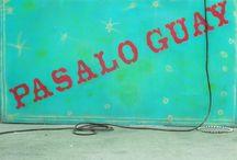 PASALO GUAY