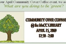 Archives - Community Over Coffee: Spring 2009 / What I'm Doing to be Green / by Jean Burr Smith Library