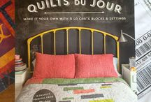 Quilts du Jour / Quilts du Jour features flexible menus for modern blocks, twelve quilts projects, innovative settings in multiple sizes, and so much more...Coming September 2015.
