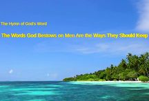 """The Hymn of God's Word """"The Words God Bestows on Men Are the Ways They Should Keep"""""""