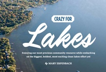 Crazy For Lakes Article / by Clean Lakes Alliance of Dane County