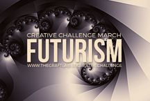 Futurism / What inspires you? Participate in our Creative Challenge for March - Futurism.