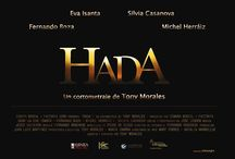 HADA a Tony Morales film / Synopsis  That night, Daniel is visited Fairy because of the fall of his last baby tooth. What Daniel does not expect it is that their greatest enemy will be light.