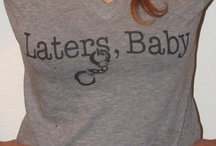 Merchandise / by Laters, baby!