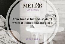 Metier Rendezvous | Inspirational Quotes