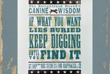 Dog Quotes / Wise words having to do with dogs