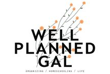 | well planned gal | / I'm Rebecca, the Well Planned Gal. My passion is to take the experiences of mothering, homeschooling and hospitality and share the beauty of planning your own unique journey!
