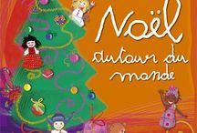Noël / Des chansons de Noël des 4 coins du monde!