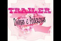 TRAILER DO DIVINAS E PODEROSAS