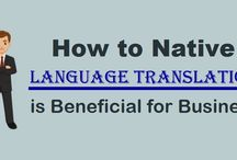 How to Native Language Translation is Beneficial for Business?