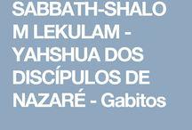 Sabbath Shalom Lekulam - Yashshua dos Discípulos de Nazaré -