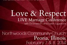 Love & Respect Marriage Conferences / Love & Respect = experiencing understanding, forgiveness, reconciliation, change, & hope!