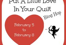 Put A Little Love In Your Quilt Blog Hop