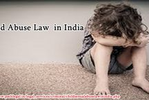 Child Abuse Law  India / http://www.pathlegal.in/legal_services/criminal/childsexualabuselawinindia.php You may get more information about Child abuse Law in the above mentioned link