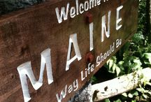 Maine - iac . . . Ayuh! / That beautiful place that is called 'HOME' / by Donna Rowe