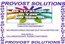 """Provost jobs / PROVOST INDIA is the specialist permanent and interim recruitment firm and the best Career guide - recruiting and admitting """"the best of the best"""" as per the needs of our clients and Customers.Provost India popularly known as Provost Solutions established in 2002 as a Student's Career Guide and Placement consultancy has slowly but firmly diversified into Human Resources Management Firm."""