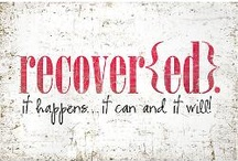 Affirmations & Recover{ED} / by Ginger O'Meara