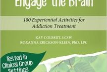 Engage the Group, Engage the Brain:  100 Experiential Activities for  Addiction Treatment / To be reissued Summer 2015 by Central Recovery Press. Thank you to everyone who bought our 1st edition!  A workbook by clinicians for  clinicians in the substance abuse & mental health field. 100 ideas for working with process groups in creative and stimulating ways. Activities based on neuroplasticity, getting our clients engaged in treatment & helping them build coping skills using a variety of interactive techniques.  To Purchase:  $40 + shipping. Please contact Kay at kay@kaycolbert.com