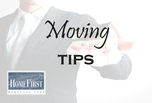 Moving Tips / Moving Tips | HomeFirst Mortgage Corp. www.homefirstmortgage.com | #hfm #onestopmortgageprovider