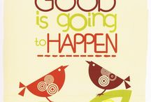 Something Good is Going to Happen