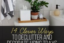 declutter and decorate with trays