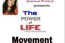 """The Power of Life Movement / Fundraising Campaign for Yahminah McIntosh """"Man and Woman Nominee of the Year"""""""