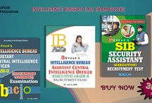 INTELLIGENCE BUREAU (I.B.) / Intelligence Bureau Assistant Central Intelligence Officer Grade - II Exam Practice Work Book