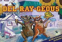 Del-Ray-geous. October 4 - 27, 2013 / All Member Show. Curators Dawn Wyse Hurto and Lesley Hall. Opening Reception Friday, October 4th