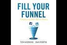 Fill Your Funnel - Social media prospecting by Dan Portik and Tom Hopkins