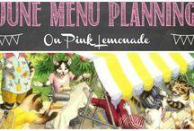 June Menu Planning / Ideas for June menus