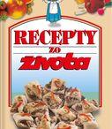 RECEPTY ZO ŽIVOTA / Najobsiahlejšia edícia kuchárskych kníh na Slovensku s dlhoročnou tradíciou