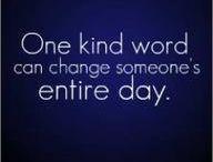 Words To Ponder / Is it true? Is it kind?  Is it noble?
