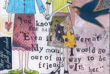 My mom... / by Marsha Durham