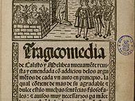 Rojas, Fernando de (c1465-1541) - La Celestina (1499) / SPAN4210 - Southern Utah University