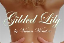 The Gilded Flower Series / Series of erotic romance trilogies that follows the lives and loves of three socialites.   / by Vivian Winslow, Author