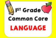 1st Grade Common Core Language /  Products and ideas based on 1st grade Common Core Language Standards