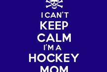 Hockey mom / Because I'm worth it