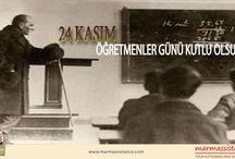"""24 Kasım Öğretmenler Günü / marmassistance ailesi olarak, Mustafa Kemal Atatürk'ün """"Gelecek Gençlerin, Gençler ise Öğretmenlerin Eseridir"""" sözlerini hatırlayarak, tüm öğretmenlerimizin öğretmenler gününü en içten dileklerimizle kutluyoruz.http://marmassistance.com/"""