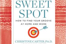 The Sweet Spot / by Christine Carter