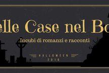 Quelle Case nel Bosco - Halloween 2016