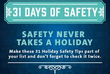 Holiday Safety Board / Tips to stay safe during the upcoming holiday season.